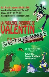 Affiche du spectacle pour enfant La Fabuleuse aventure de Valentin. Annulé