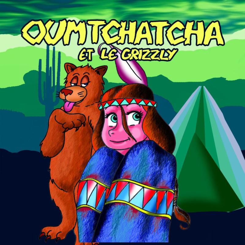 Affiche du spectacle pour enfants Oumtchatcha et le grizzly, au café théâtre Le Petit Bijou à Biarritz