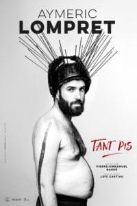 """Affiche Lompret """"Tant Pis"""" théâtre biarritz"""