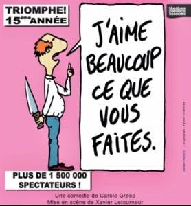 Affiche du spectacle tout public à Biarritz : J'aime Beaucoup ce que vous Faites