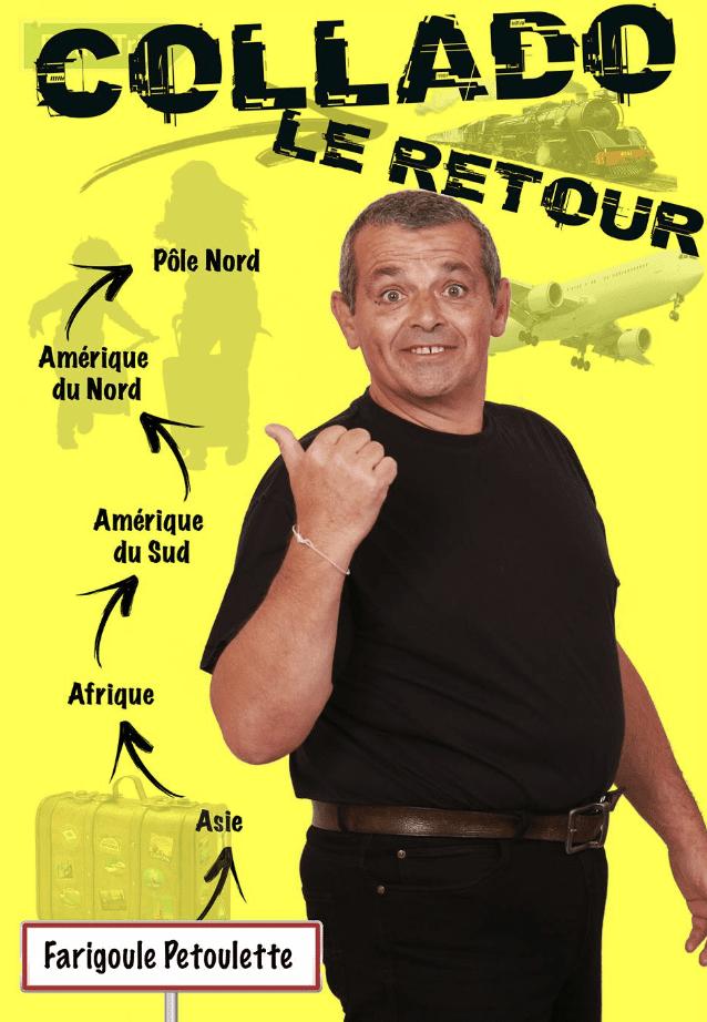 Affiche du spectacle tout public Collado, le retour, au café théâtre Le Petit Bijou à Biarritzcomédie. Sortir à Biarritz. Se marrer. Rigoler. One Man show