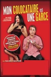 Affiche du spectacle tout public à Biarritz : Mon Colocataire est une garce