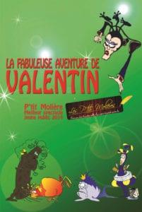 Affiche Valentin au café théâtre Biarritz Le Petit Bijou