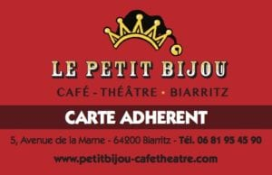 Réduction théâtre le petit Bijou à Biarritz adhérer