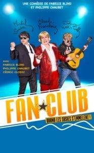 Affiche du spectacle Fan Club, humour au théâtre à biarritz, café théâtre le petit bijou