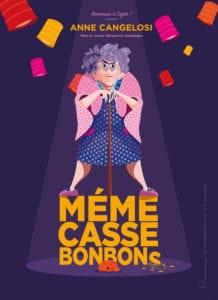affiche du spectacle humour Anne Cangelosi Mémé casse-bonbons, café théâtre Le Petit Bijou Biarritz