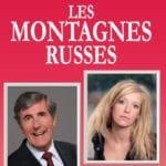 Affiche du spectacle Les Montagnes Russes humour au théâtre à Biarritz le petit bijou