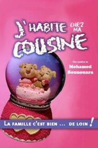 affiche du spectacle humour à biarritz j'habite chez ma cousine