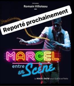 """Affiche du spectacle de magie """"Marcel en Scène"""" spectacle pour enfants à Biarritz"""