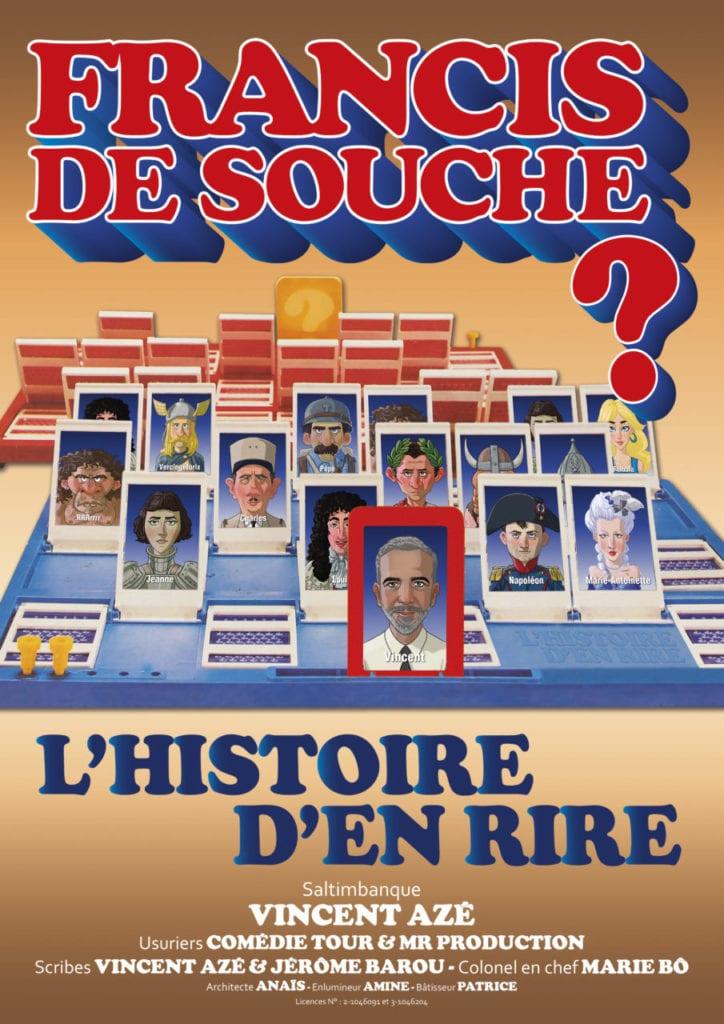 """Affiche du spectacle """"Francis de souche ?"""" comédie de Vincent Azé et Jérôme Barou"""