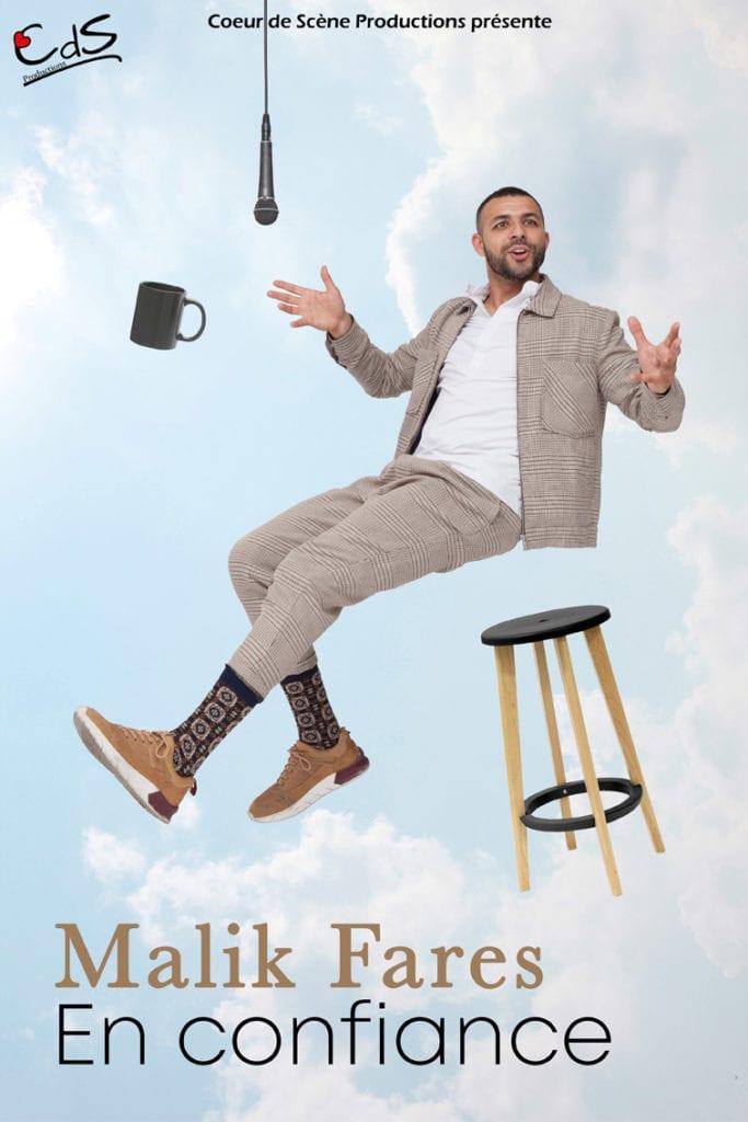 Affiche du one man show de Malik Fares