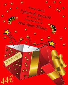 Boite avec le bon cadeau pour deux spectacles au petit bijou