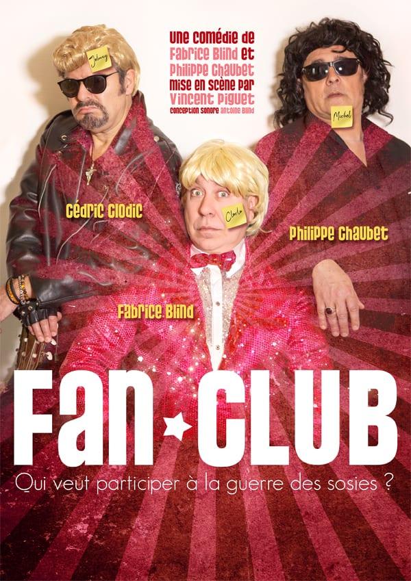 Affiche du spectacle Fan Club, humour au théâtre à biarritz, café théâtre le petit bijou, avec report indiqué du 22 au 24 octobre 2021