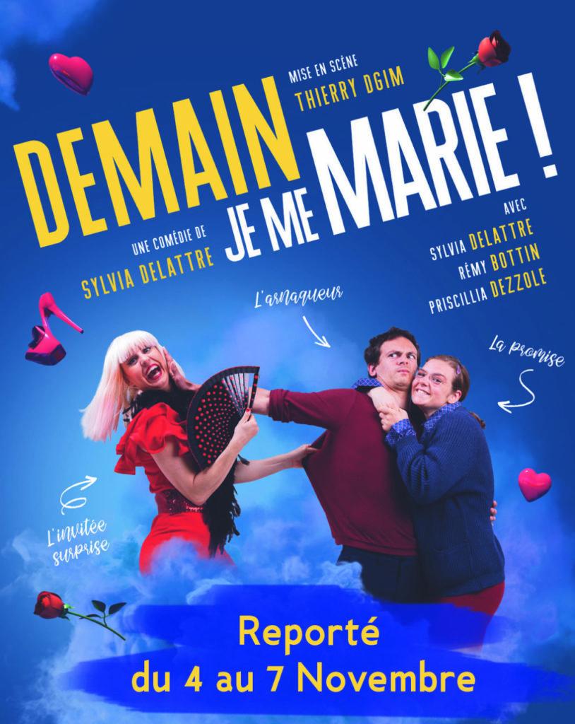 """Affiche du spectacle d'humour """"Demain je me marie"""" à Biarritz café théâtre : Le Petit Bijou"""