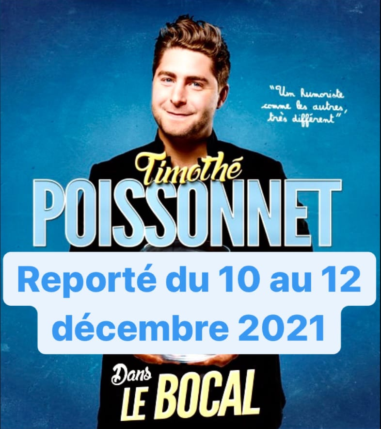 """Affiche du spectacle de Thimothé Poissonnet """" Le Bocal"""