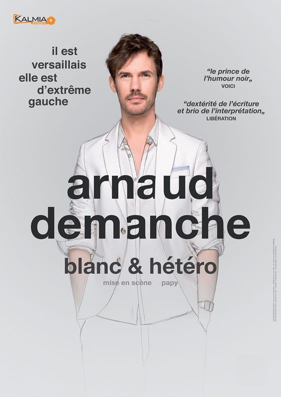 Affiche d'Arnaud Demanche, debout en costume blanc