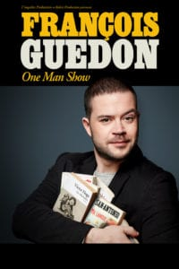 Affiche du spectacle L'affaire Guedon par Francois guedon