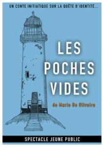 """Affiche du spectacle """"les poches vides"""", un phare abandonné sur fond bleu ciel"""