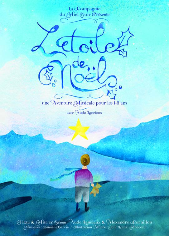 Affiche du spectacle l'étoile de Noël avec Aude Lancieux dessin d'un enfant devant des collines surplombées d'une immense étoile