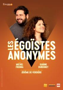 Affiche du spectacle Les égoïstes anonymes