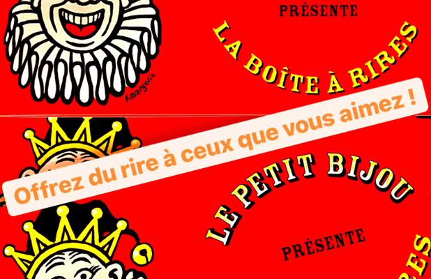 """Bon Cadeaux """"La boite à rire"""" : 2 places de spectacle"""