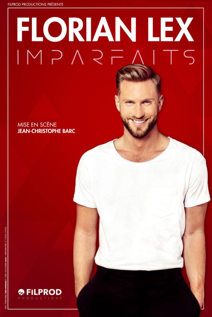 """Affiche du spectacle de Florian LEX : """"Imparfaits"""""""